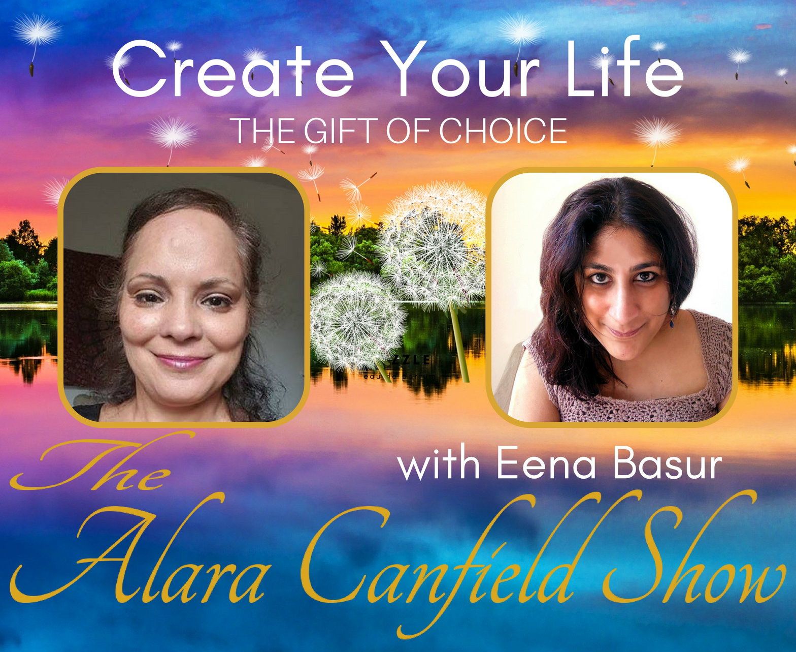 Create Your Life with Eena Basur Feb 1 Podcast