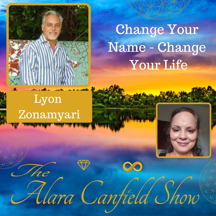 Change Your Name - Change Your Life with Lyon Zonamyari