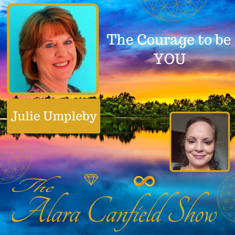 The Courage to be You with Julie Umpleby