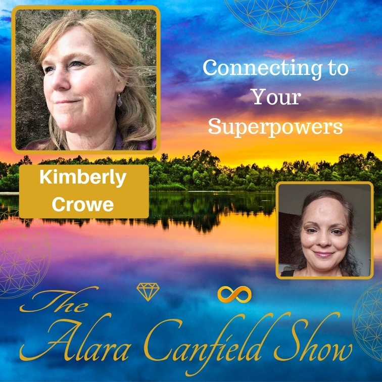 Connect to Your Superpowers with Kimberly Crowe