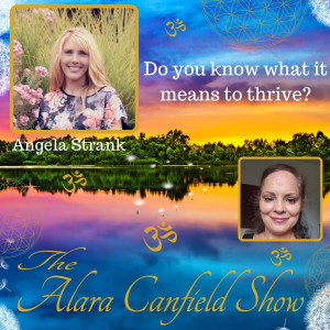 Do you know what it means to thrive with Angela Strank