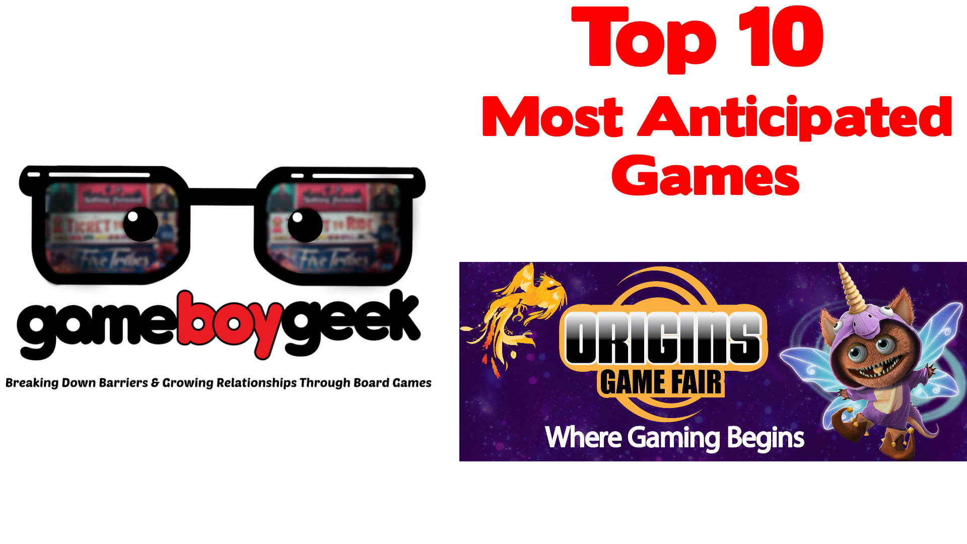 Top 10 Most Anticipated Games at the Origins Game Fair 2019 with the Game Boy Geek