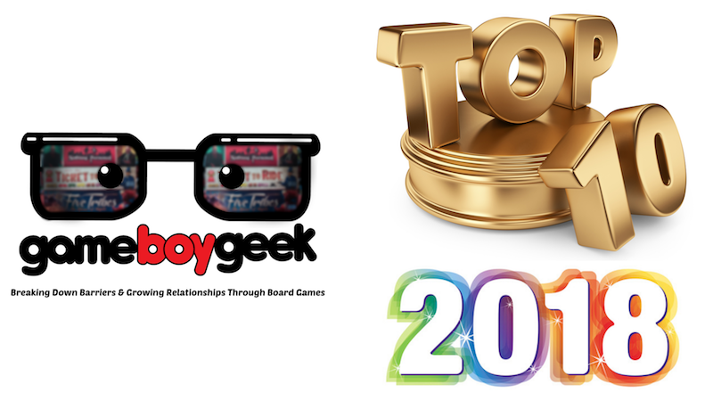 Top 10 Board Games of 2018 with the Game Boy Geek