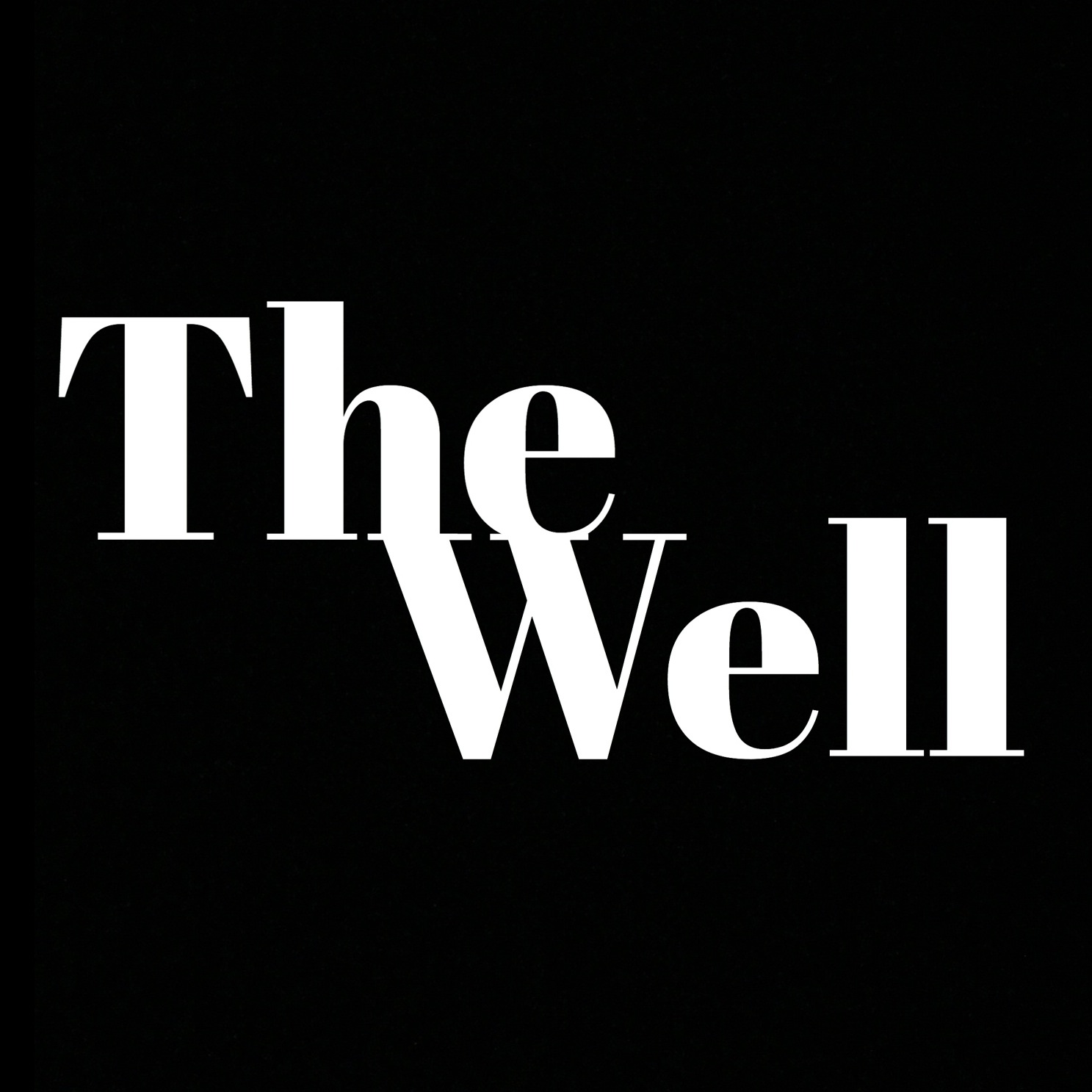 The Well 3.0 (Episode 4) - Tone