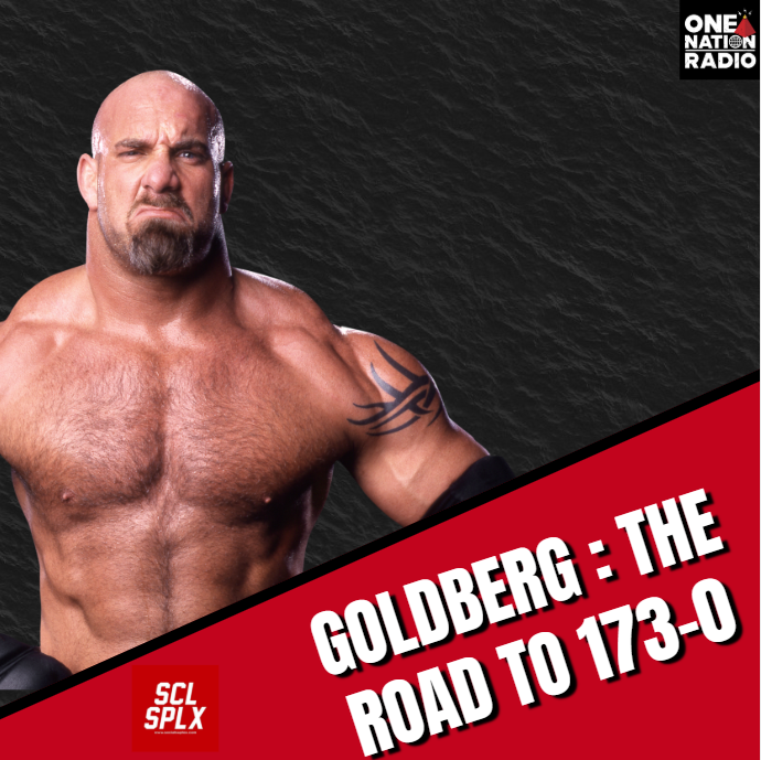Goldberg:The Road To 173-0 - EP 1 - Hosted By Rich Of One Nation Radio