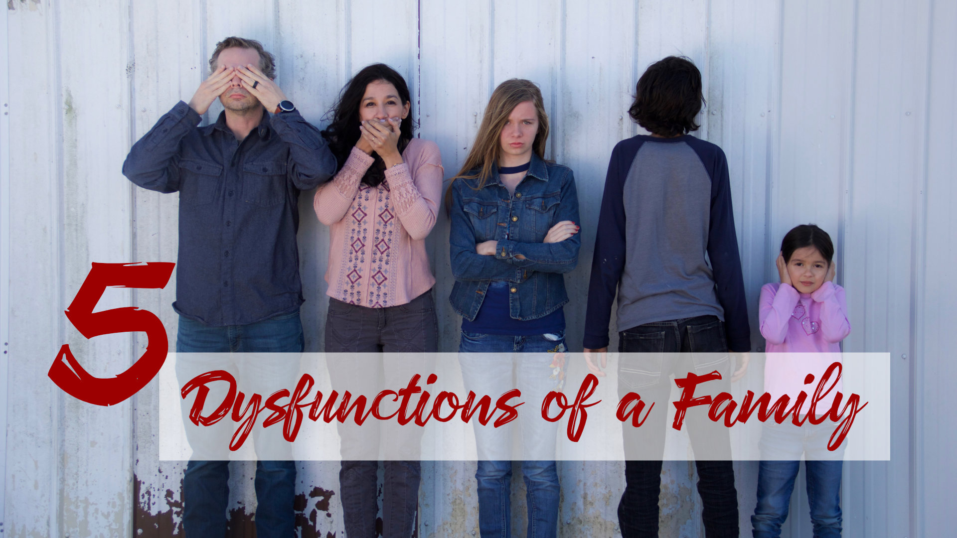 5 Dysfunctions of a Family // Week 5 // 06.09.19