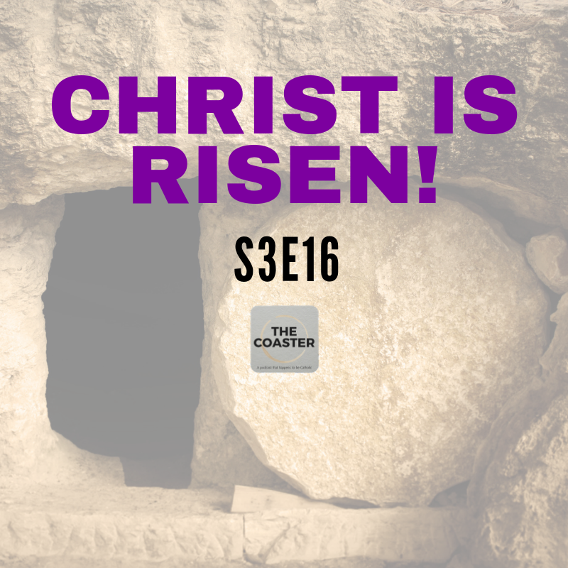 CHRIST IS RISEN! - S3E16