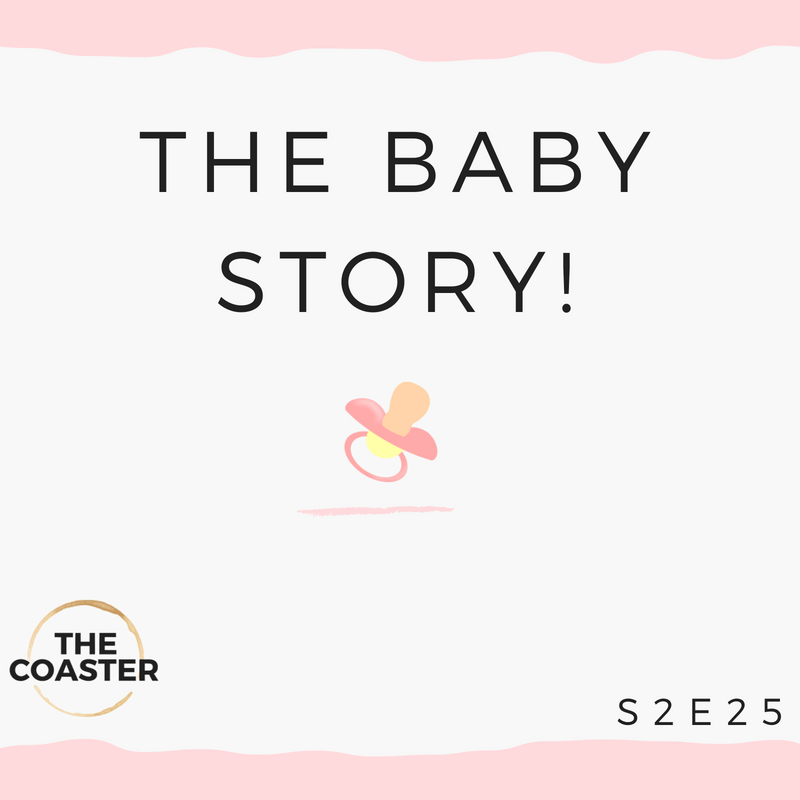 THE BABY STORY!!! - S2E25