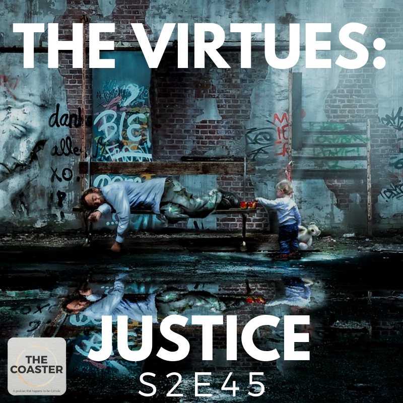 THE VIRTUES: JUSTICE - S2E45