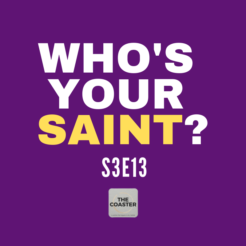 WHO'S YOUR SAINT? - S3E13
