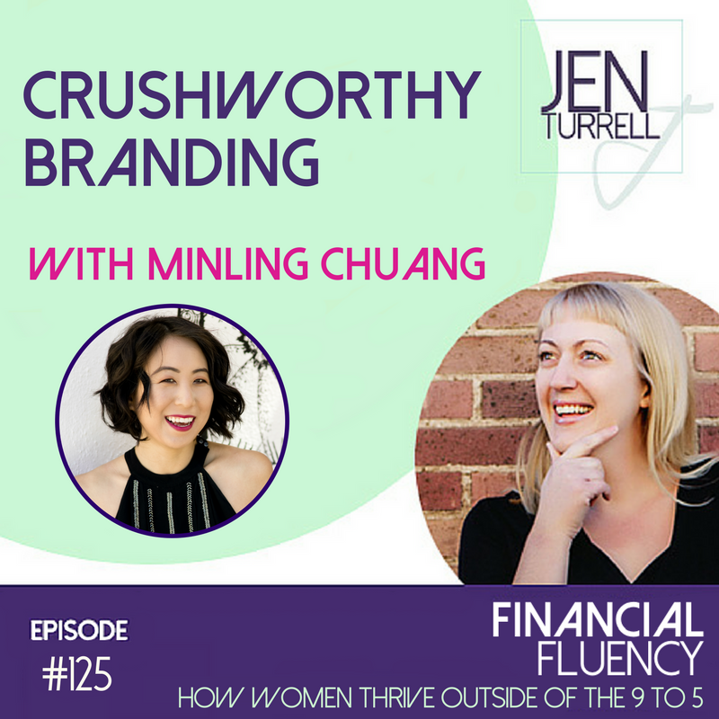 #125 Crushworthy Branding with Minling Chuang