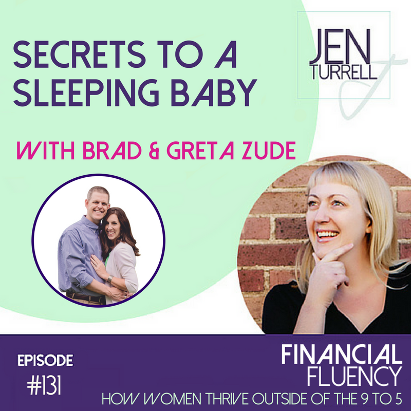 #131 - Secrets to a Sleeping Baby with Brad and Greta Zude