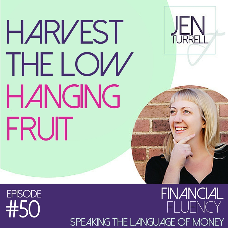 Episode #50: Harvest the low hanging fruit
