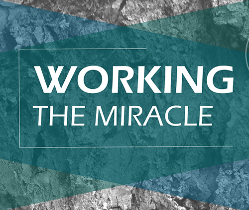 Working the Miracle by Glenn Berry
