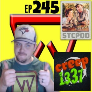 STCPod ep 245 - Creepy Josh, The Africa Connection