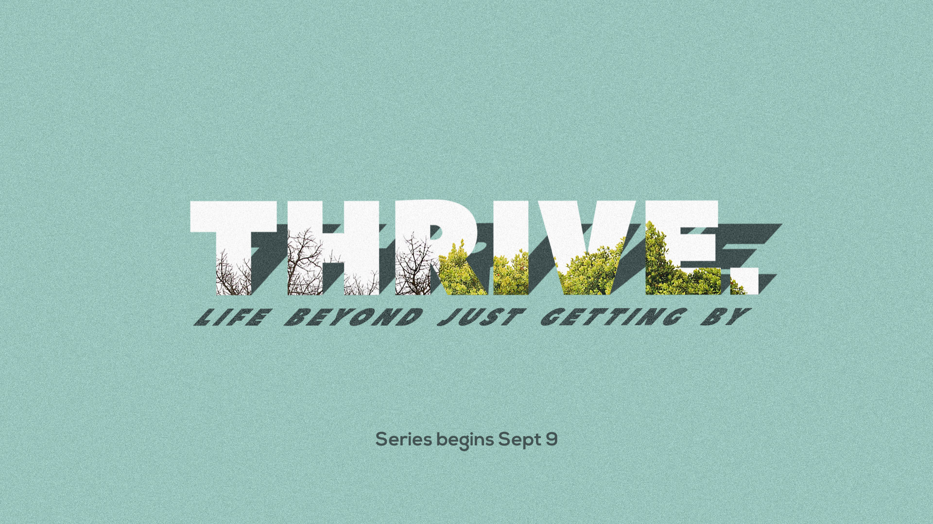 THRIVE: Be Blessed (9/16/18)