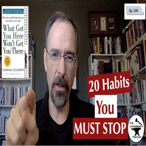 20 HABITS YOU MUST STOP [EPISODE 144]