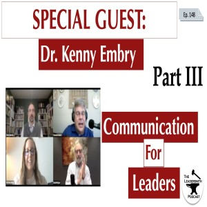 LEADERSHIP AND COMMUNICATION [PART III] [EPISODE 148]