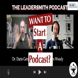 WANT TO START A PODCAST? [EPISODE 162]
