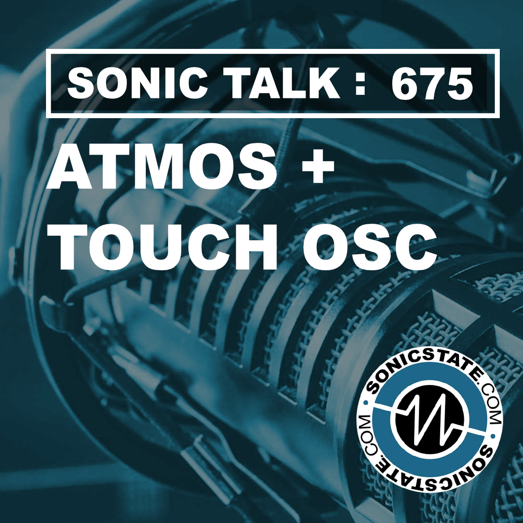 Sonic TALK 675 - ATMOS and TouchOSC
