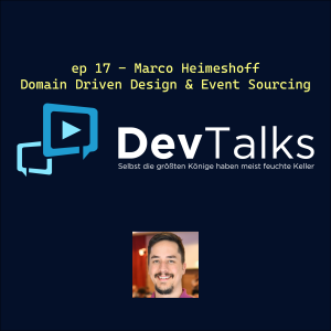ep 17 - Marco Heimeshoff - Domain Driven Design & Event Sourcing