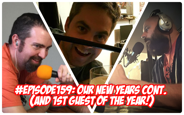 Episode 159: Our New Years continued...