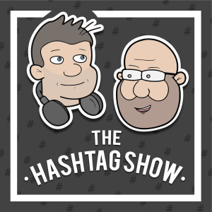 The Hashtag Show #60 Only By The Night