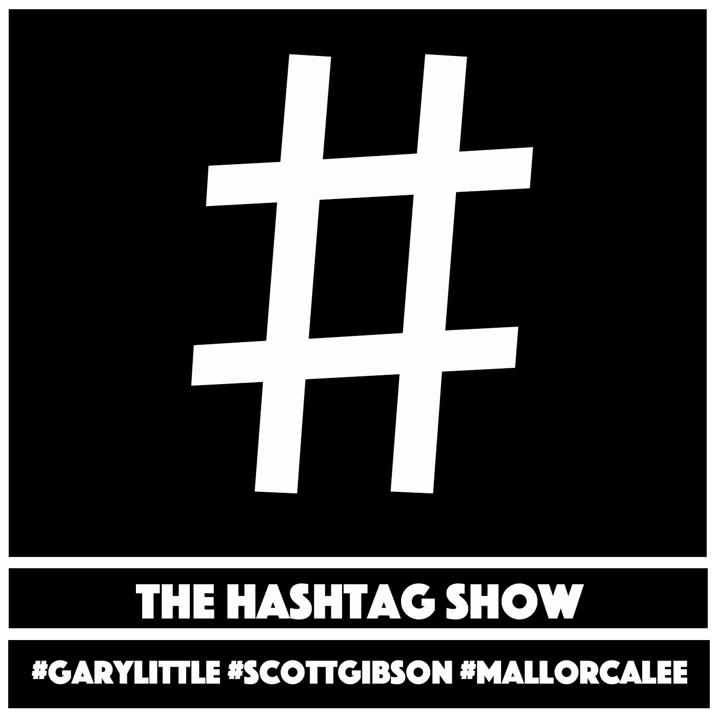 The Hashtag Show #22