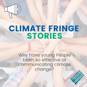 Why have young people been so effective in communicating the urgency of the climate crisis?
