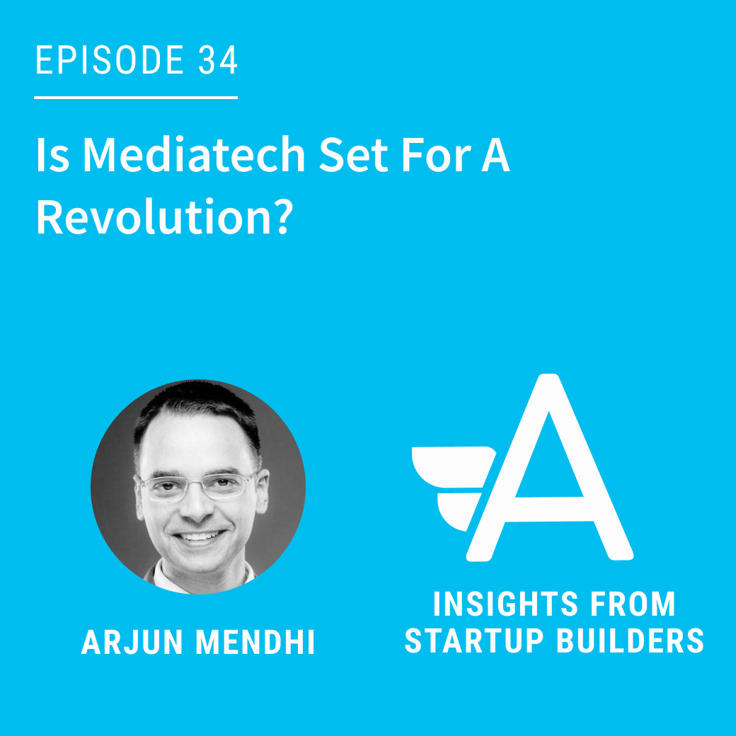 Is Mediatech Set For A Revolution with Arjun Mendhi
