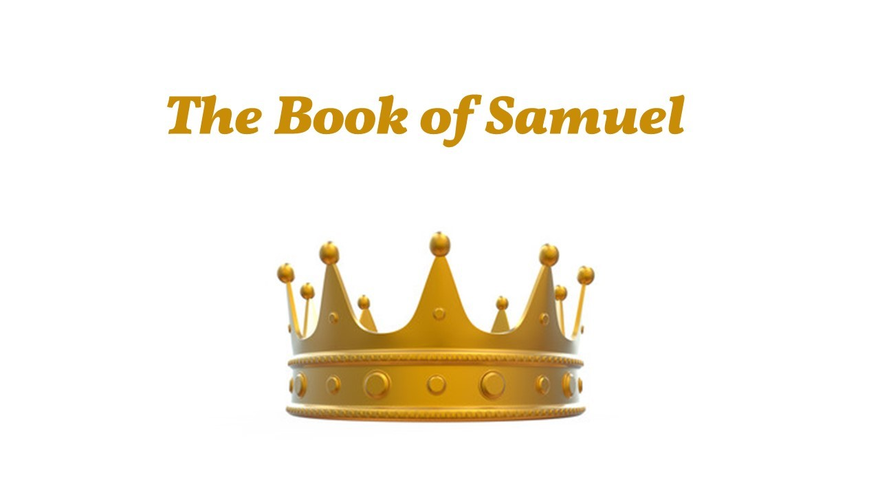 1st Samuel 12-13a - Pastor Clay