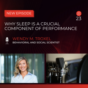 Why Sleep Is A Crucial Component Of Performance — Dr. Wendy Troxel | Flow Research Collective Radio