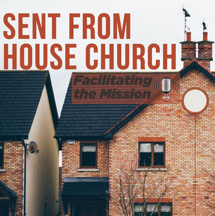 Sent from a House Church