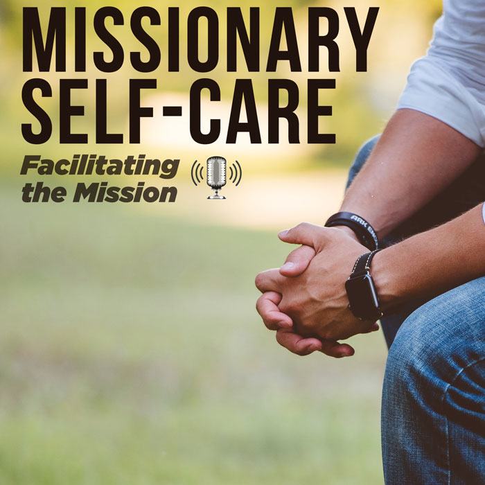 Missionary Self-care