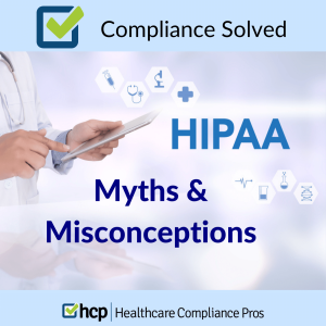 Episode 1 - HIPAA Myths and Misconceptions