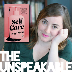 Leigh Stein on the rise and fall of the #GirlBoss and her new novel, Self Care