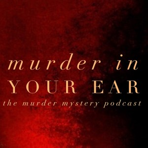 Murder In Your Ear Theme