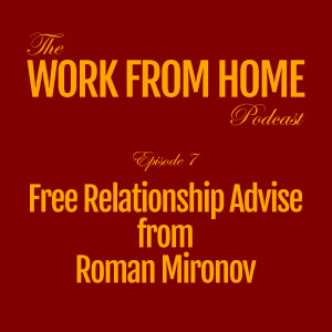 Free Relationship Advise from Roman Mironov