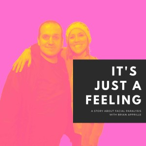 It's Just A Feeling with Brian Apprille (Part 1)
