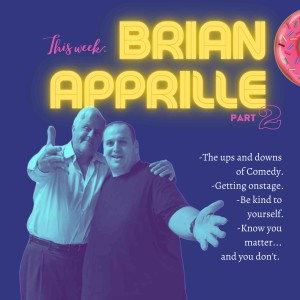 It's Just A Feeling with Brian Apprille (Part 2)