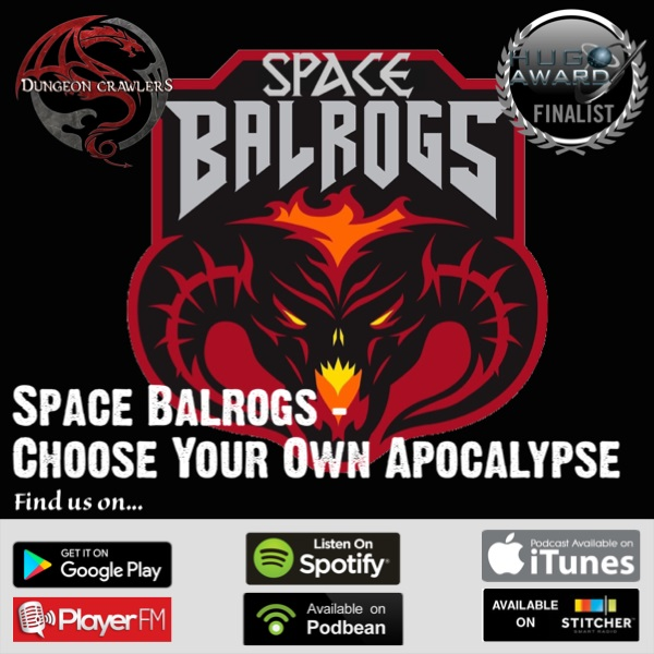 Space Balrogs - Choose Your Own Apocalypse