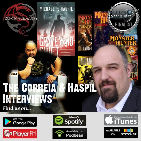The Corriea & Haspil Interviews