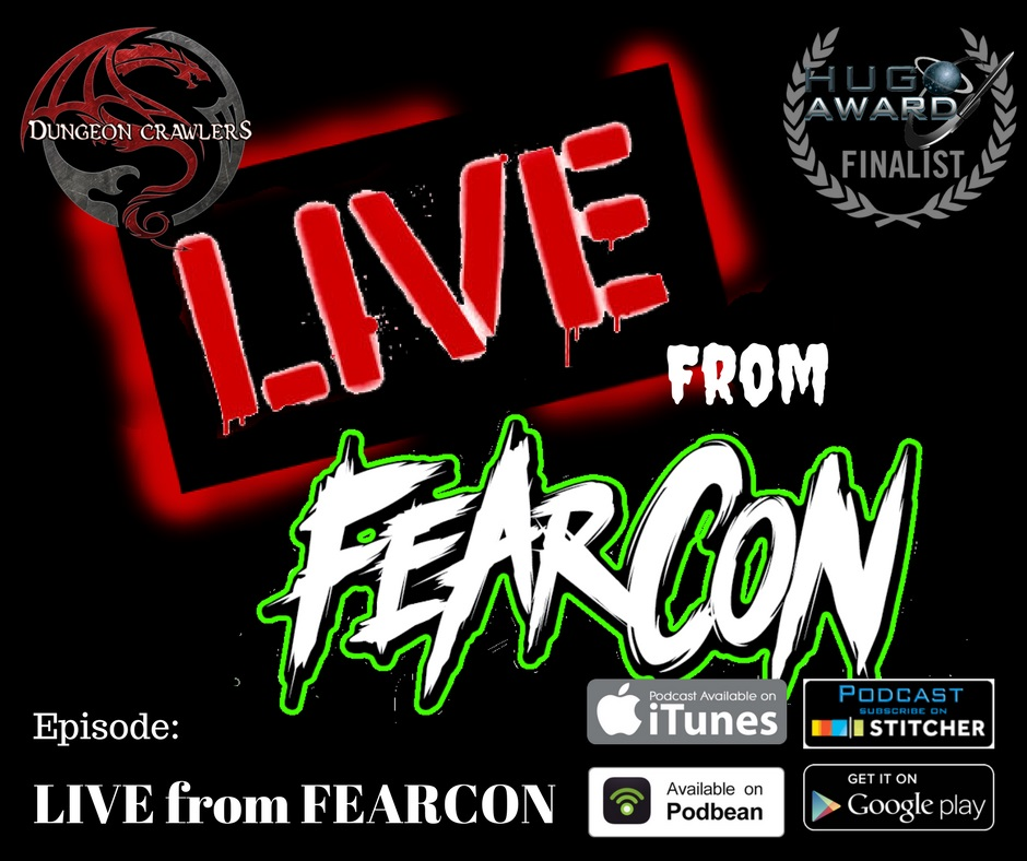 LIVE from FEARCON