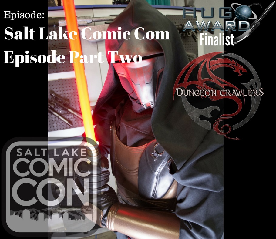 Comic Con 2016 Episode Part Two