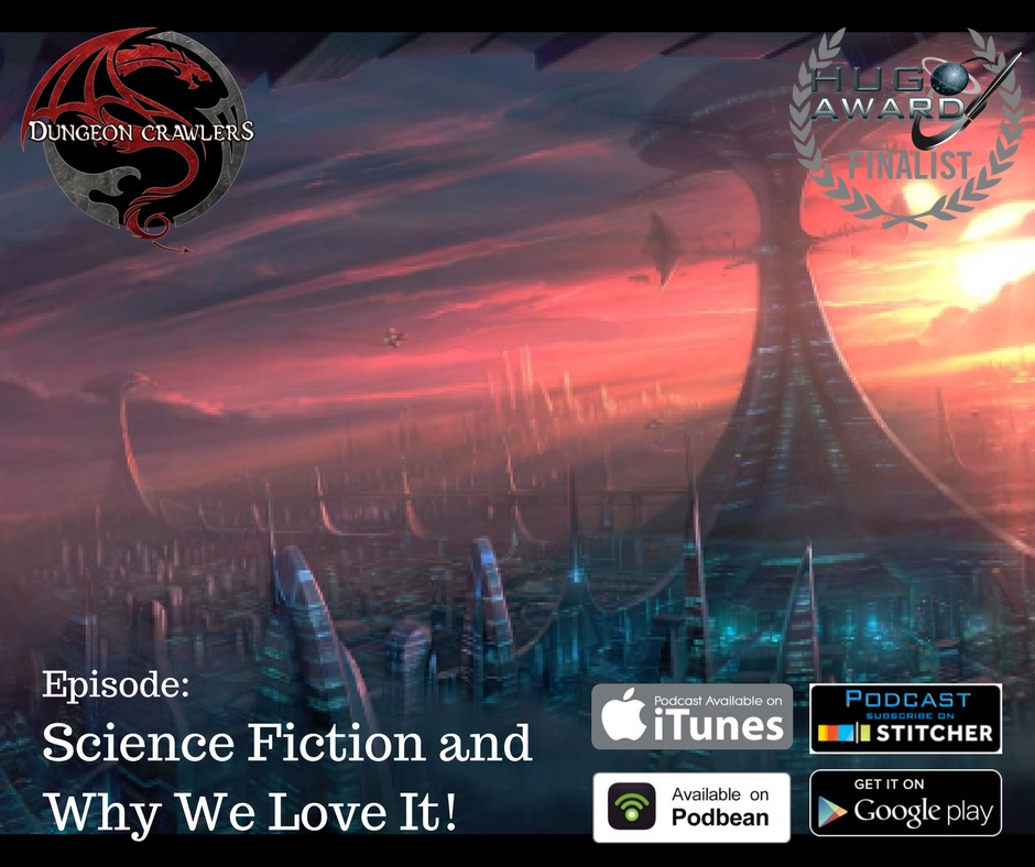 Science Fiction and Why We Love It!!