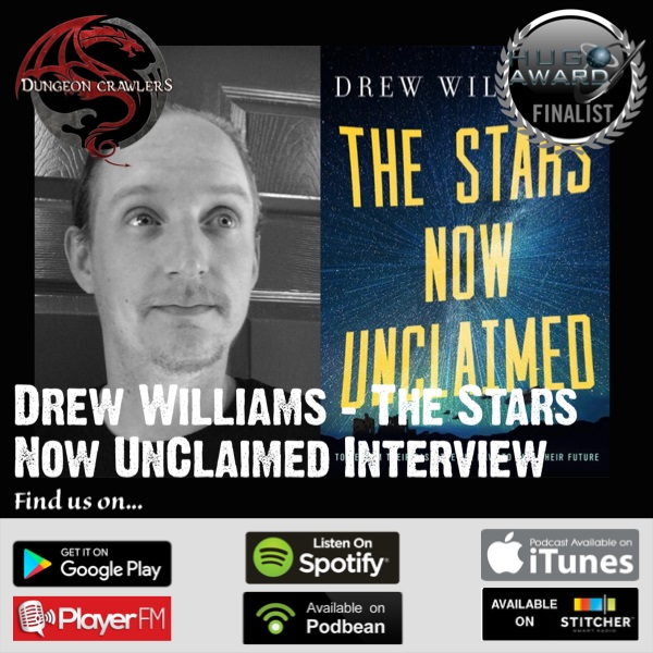 Drew Williams - The Stars Now Unclaimed Interview
