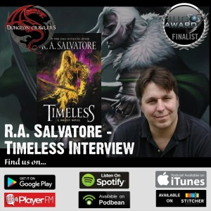 R.A. Salvatore - Timeless Interview
