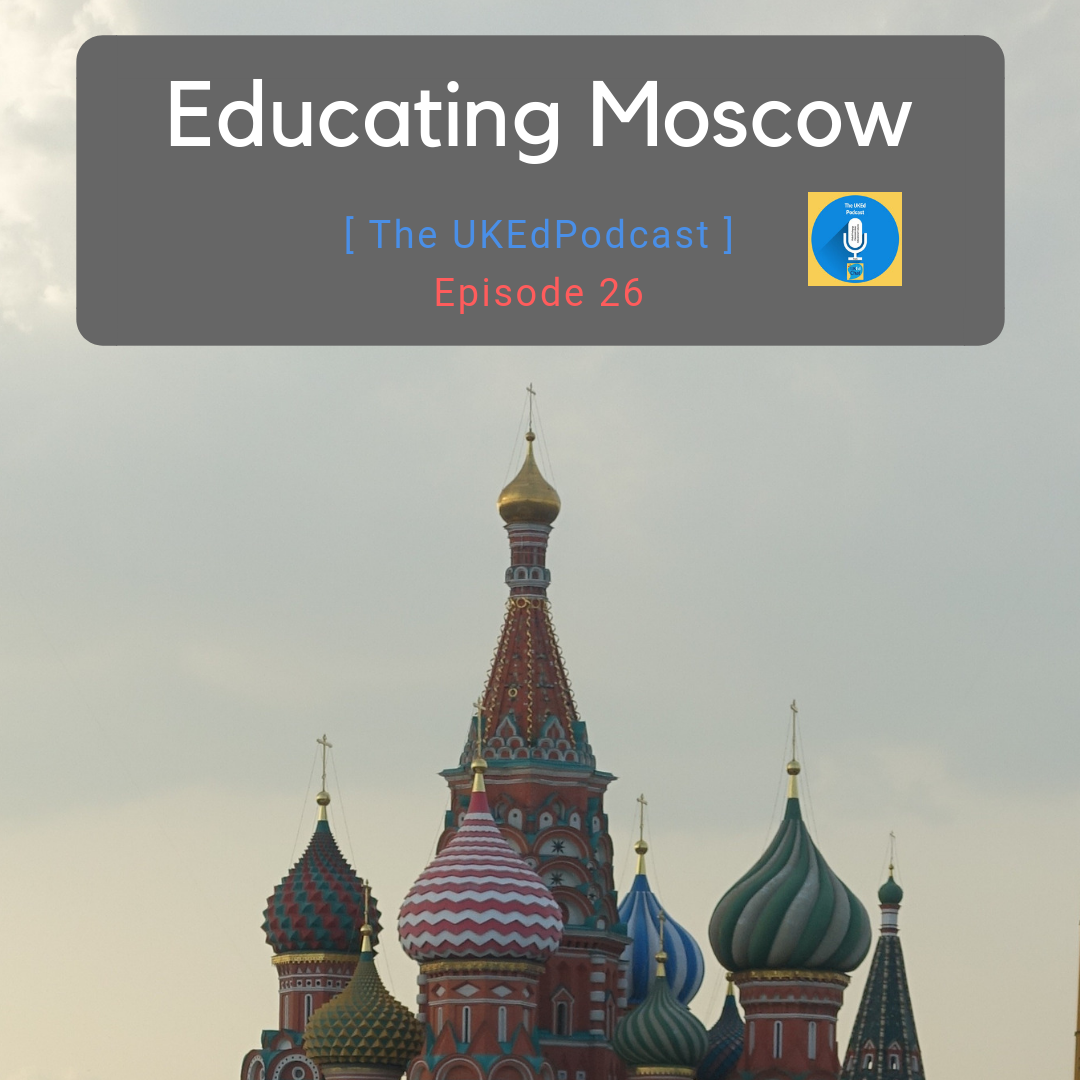 Educating Moscow