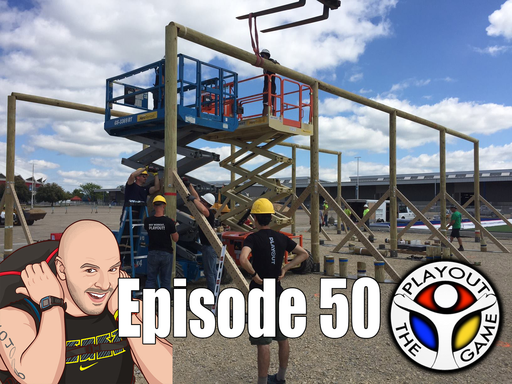 Ep50 - Playout builds the O Course at The Crossfit Games!