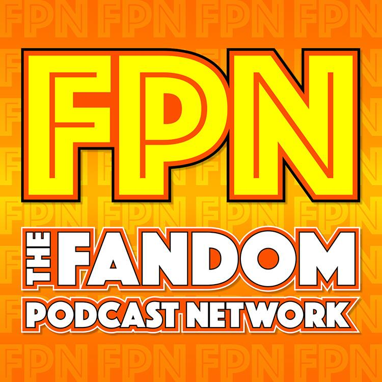 Fandom Podcast Network Episode 0-Mission Statement